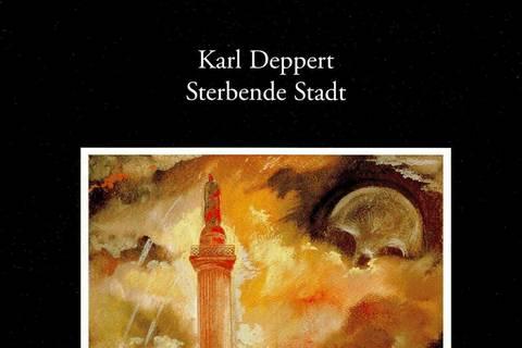 Karl Deppert. Sterbende Stadt