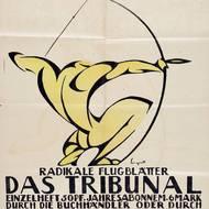 """Ernst Moritz Engert, Plakat """"Das Tribunal"""", Offset-Druck nach Holzschnitt, 1918/19."""