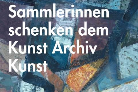 Sammlerinnen schenken dem Kunst Archiv Kunst